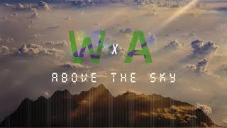 Wizario & Ahmad Max - Above the Sky (Alan Walker Style)