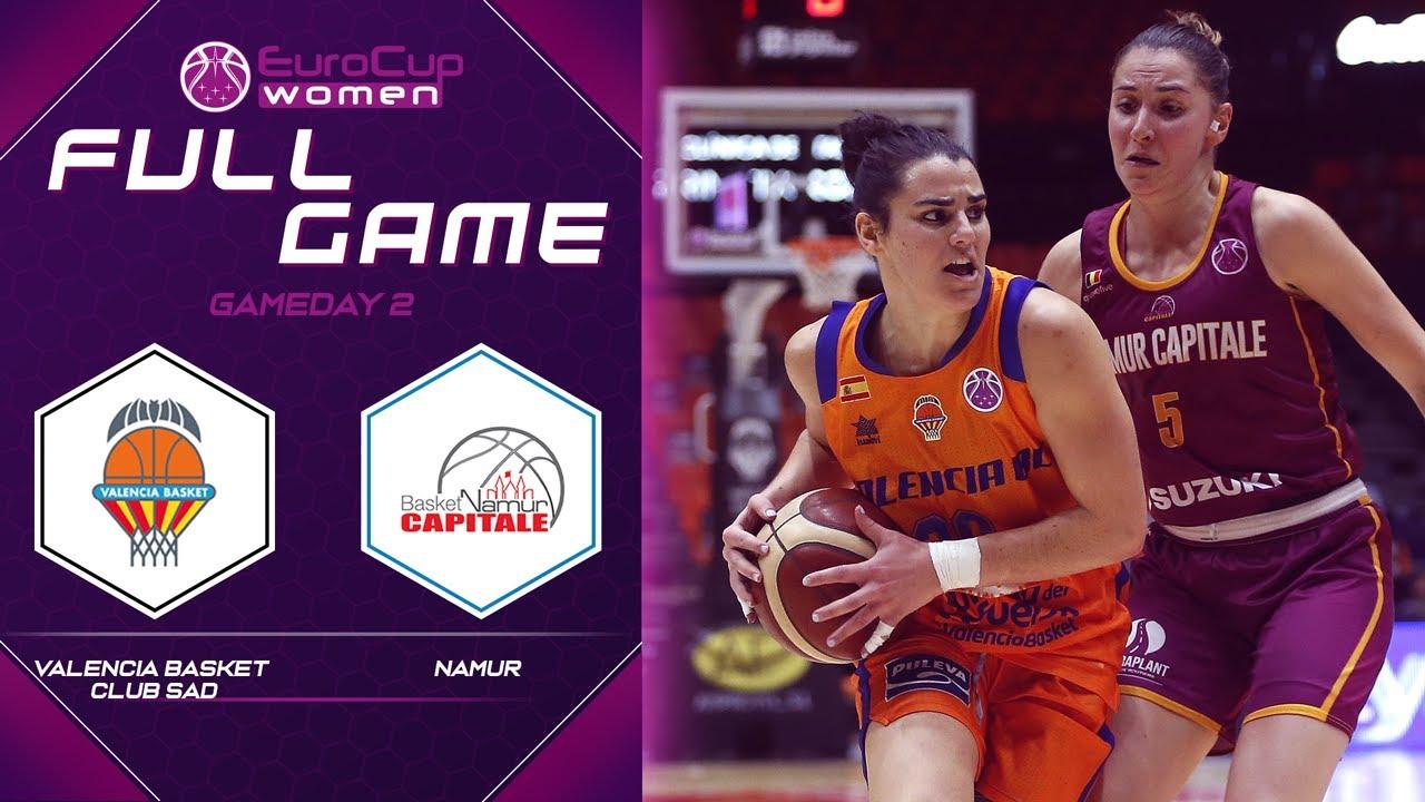 Valencia Basket Club SAD v Namur - Full Game - EuroCup Women 2019