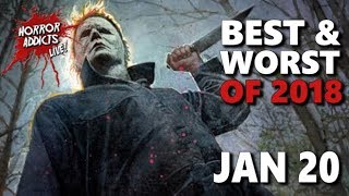 BEST & WORST HORROR OF 2018 💀 Horror Addicts LIVE!
