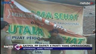 Meresahkan Warga Sekitar, Satpol PP Semarang Lakukan Razia Panti Pijat Plus Plus - LIM 29/07