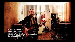 Irregardlessly - Live at Palomino Sound