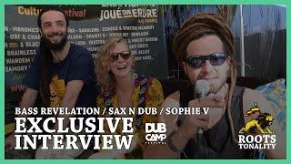 INTERVIEW BASS REVELATION - SAX N DUB - SOPHIE V / DUB CAMP FESTIVAL 2019 / ROOTS TONALITY