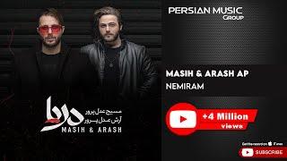 Masih & Arash Ap - Nemiram ( مسیح و آرش ای پی - نمیرم )