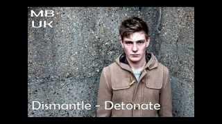 Dismantle - Detonate