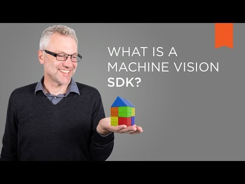 What Is a Machine Vision SDK? – Vision Campus