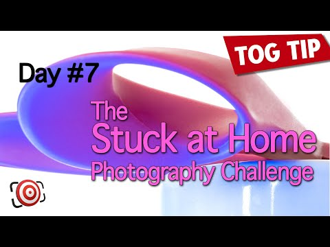 The STUCK at HOME Photography Challenge – Day 7 – Photography Tips