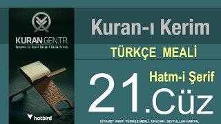 Türkçe Kurani Kerim Meali, 21 Cüz, Diyanet vakfı, Hatim, Kuran.gen.tr 2017 Video