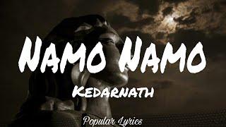 Namo Namo (Lyrics) | Kedarnath | Sushant Rajput | Sara Ali Khan | Amit Trivedi | Amitabh B