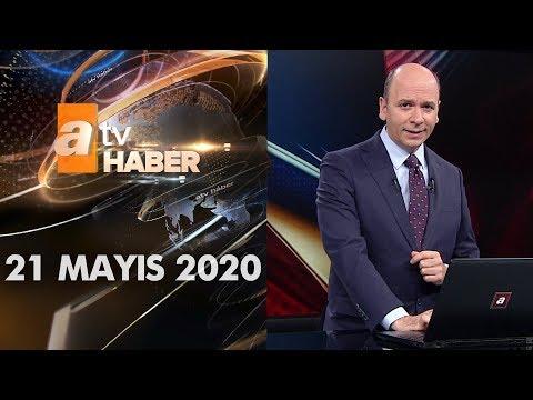 Atv Ana Haber   21 Mayıs 2020