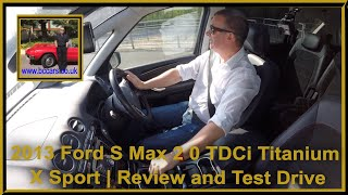 Virtual Video Test Drive in our Ford S Max 2 0 TDCi Titanium X Sport
