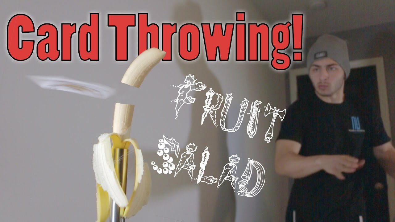 Card throwing fruit salad youtube reheart Choice Image