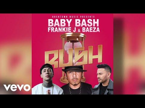 Baby Bash, Frankie J, Baeza - Rush