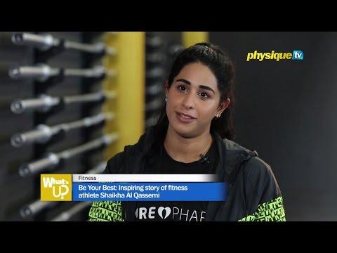 Be Your Best: Inspiring story of fitness athlete Shaikha Al Qassemi