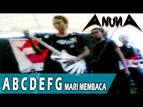 AnunA - A B C D E F G Mari Membaca (mesin tempur cover)