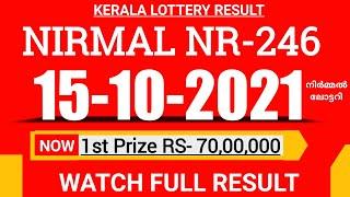 KERALA NIRMAL NR-246 LOTTERY RESULT TODAY 15/10/21|KERALA LOTTERY RESULT TODAY