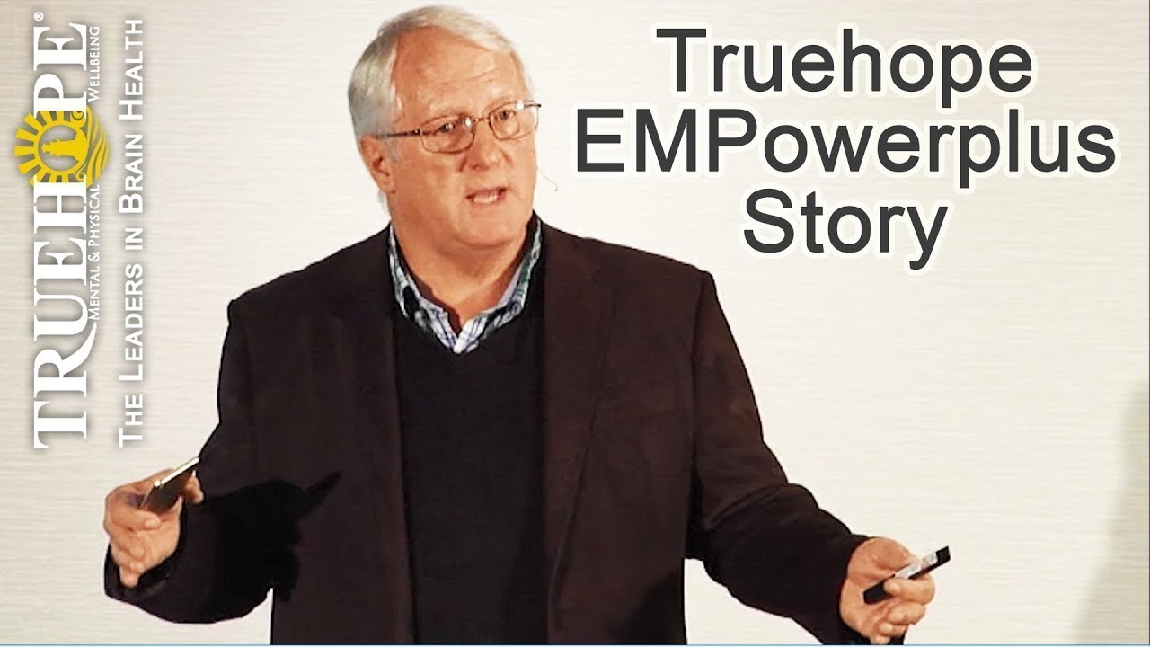 The Truehope EMPowerplus Story from the