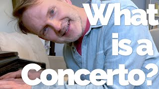 Musical Moments with the Maestro, Episode 12: What is a Concerto?