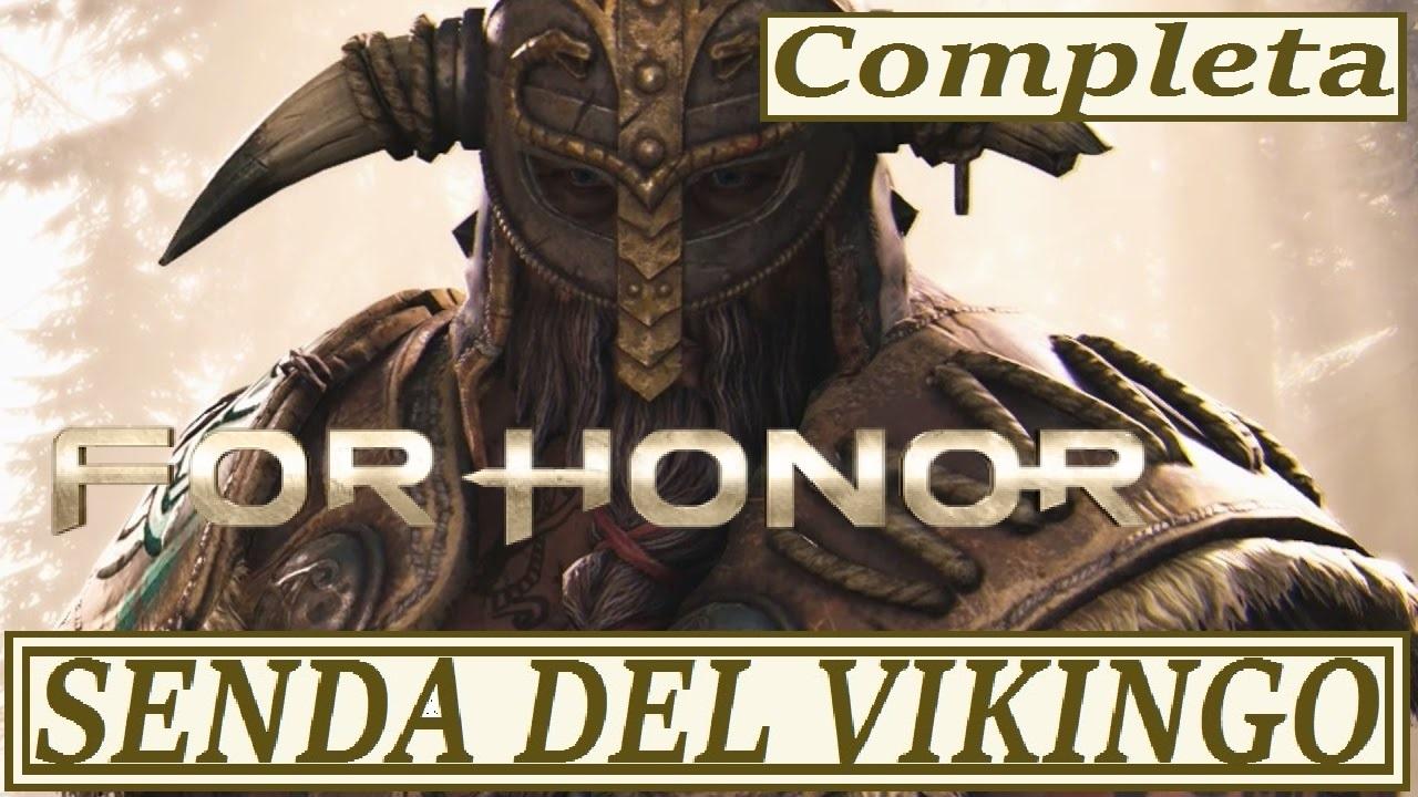 FOR HONOR   CAMPAÑA VIKINGOS #COMPLETA   LA SENDA DEL