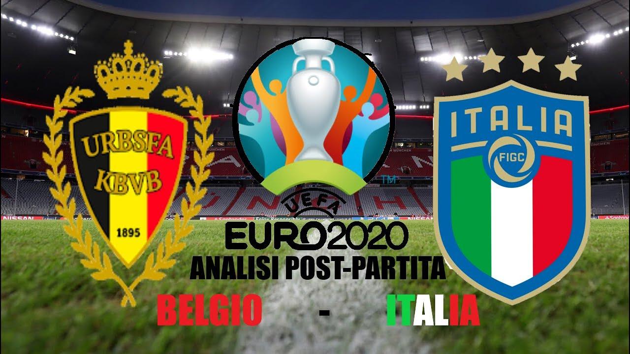 ANALISI POST PARTITA BELGIO VS ITALIA EURO2020 - YouTube