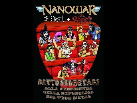 Nanowar Of Steel -  Sottosegretari alla presidenza della repubblica del Truemetal ft. Gli Atroci