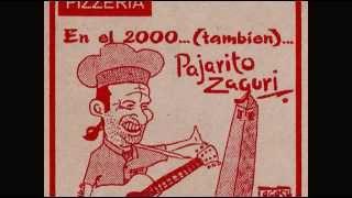 Pajarito Zaguri - 1994 - En el 2000... (también)