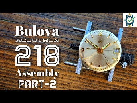 Bulova 218 Accutron Tuning Fork Watch  Assembly Part 2