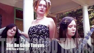In My Time of Dying ☮ The Be Good Tanyas - HD/HQ