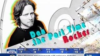 Dan The Part-Time Rocker - Breakfast Television Segment