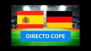 (SOLO AUDIO) Directo del España 6-0 Alemania en Tiempo de Juego COPE