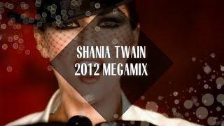 Shania Twain Megamix [2012]