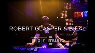 robert glasper bilal at npr musics 10th anniversary concert