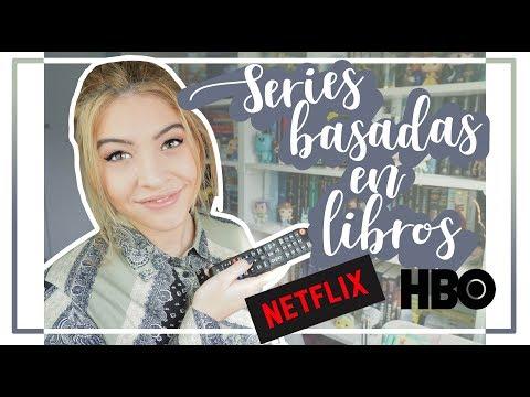 SERIES QUE TIENES QUE VER BASADAS EN LIBROS | Series de Netflix, HBO, etc