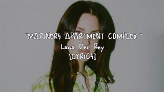 Baixar Lana Del Rey - Mariners Apartment Complex (Lyrics)