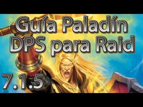 pve holy paladin 7.1 guide