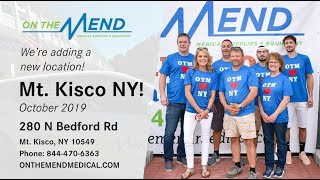 Big announcement...On The Mend Medical Supplies Expands to Mt. Kisco, Westchester County!