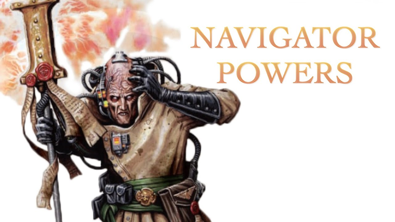 40 facts and lore about the navigators powers warhammer 40k youtube 40 facts and lore about the navigators powers warhammer 40k