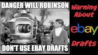 Warning About Using eBay Drafts