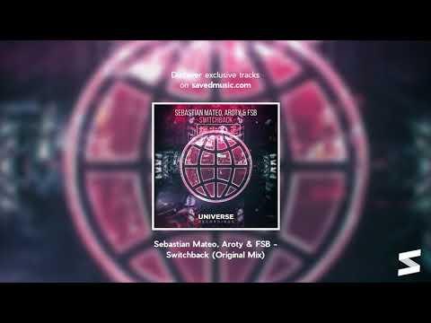 Sebastian Mateo ,Aroty & FSB -  Switchback (Original Mix)