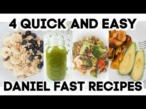 4 QUICK AND EASY DANIEL FAST RECIPES 2019!! VEGAN MEALS!!