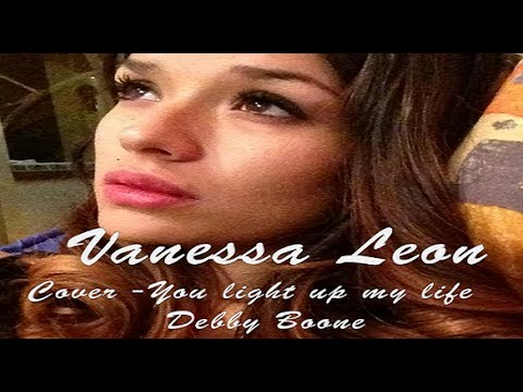 You light up my life - Debby Boone - cover by Vanessa Leon