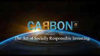 CARBON: The Art of Socially Responsible Investing