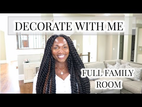 DECORATE WITH ME | HOW TO DESIGN AND STYLE A FAMILY ROOM