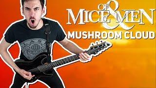 OF MICE & MEN | MUSHROOM CLOUD | GUITAR COVER