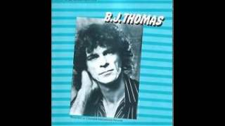 B. J. Thomas ~ The Girl Most Likely To