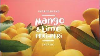 Mango & Lime PERi-PERi is back!...