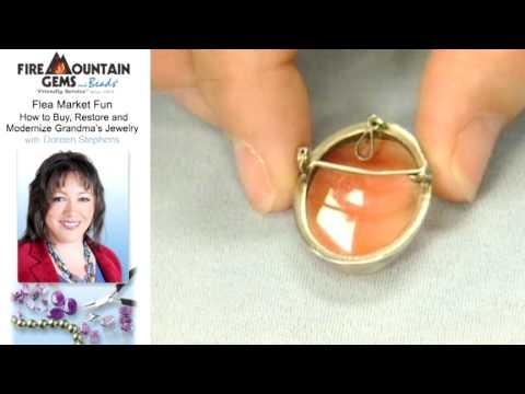 Flea Market Fun: How To Buy, Restore and Modernize Grandma's Jewelry
