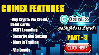 COINEX FEATURES | BUY CRYPTO | LENDING  | VIP | SECURITY  - BASIC TUTORIALS