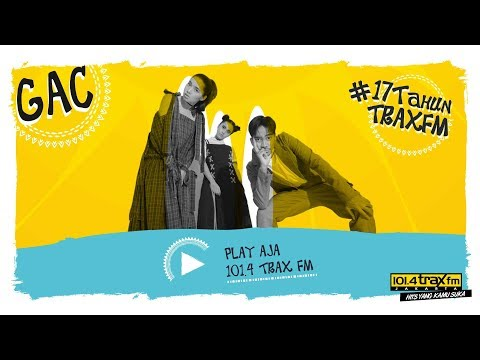 GAC - Never Leave Ya #LIVE di HUT 17 Trax FM