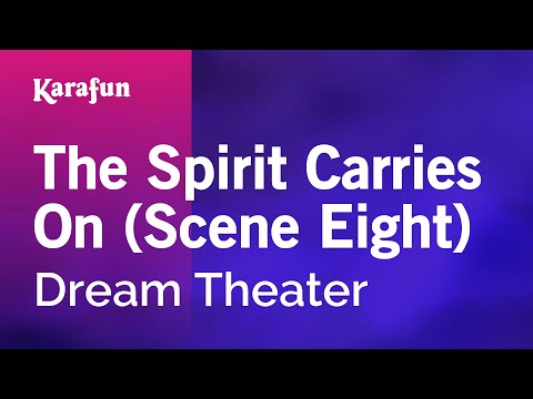 Karaoke The Spirit Carries On (Scene Eight) - Dream Theater *