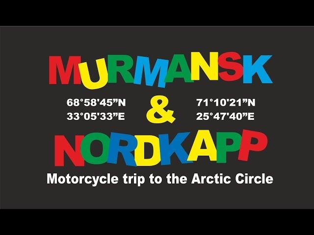 Murmańsk i Nordkapp - wyprawa motocyklowa motocyklistów z Kalisza